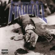 Madball: Demonstrating My Style - Plak