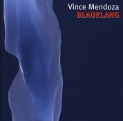 Vince Mendoza: Blauklang - CD