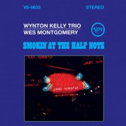 Wynton Kelly Trio, Wes Montgomery: Smokin' At The Half Note - Plak