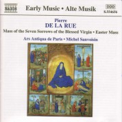 La Rue:  Mass of the Seven Sorrows of the Blessed Virgin / Missa Pascale - CD