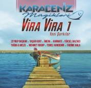 Çeşitli Sanatçılar: Karadeniz Müzikleri / Vira Vira 1 - Plak