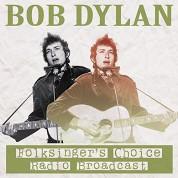Bob Dylan: Folksinger's Choice Radio Broadcast - Plak