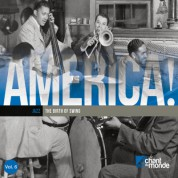 Çeşitli Sanatçılar: America! Vol.6:Jazz-The Birth of Swing - CD