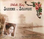 Dilek Koç: Souvernir De Salonique - CD