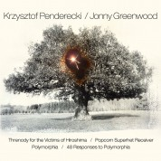 Krzysztof Penderecki, Aukso Orchestra: Penderecki: Threnody for the Victims of Hiroshima / Greenwood: Popcorn Superhet Receiver - CD