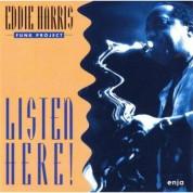 Eddie Harris: Listen Here! - CD