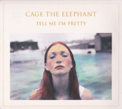 Cage The Elephant: Tell Me I'm Pretty - CD
