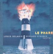 Louis Sclavis & Bernard Struber Jazztet: Le Phare - CD