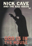 Nick Cave and the Bad Seeds: God Is In The House - DVD