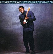 Robert Cray: Strong Persuader (200g-edition) - Plak