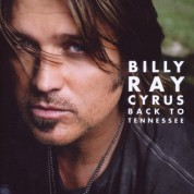 Billy Ray Cyrus: Back To Tennessee - CD