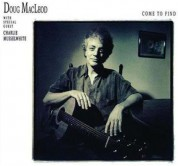 Doug MacLeod: Come To Find (200g-edition) - Plak