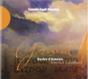 Ensemble Gaguik Mouradian: Goussan Armenian Troubadours - CD