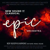 NDR Radio Philharmonic: Epic Orchestra: New Sound of Classical - Plak