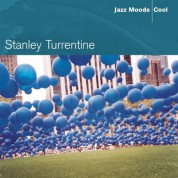 Stanley Turrentine: Jazz Moods Cool - CD