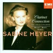 Sabine Meyer - Clarinet Connection/ The Great Concertos (Mozart, Weber, Stamitz) - CD