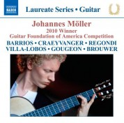 Johannes Möller - 2010 Winner, Guitar Foundation of America Competition - CD