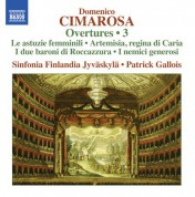 Patrick Gallois, Sinfonia Finlandia Jyvaskyla: Cimarosa: Overtures, Vol. 3 - CD