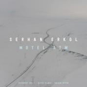 Serhan Erkol: Motel Atm - CD