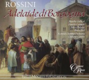 Majella Cullagh, Jennifer Larmore, Bruce Ford, Mirco Palazzi, Rebecca Bottone, Ashley Catling, Mark Wilde, Scottish Chamber Orchestra, Giuliano Carella: Rossini: Adelaide di Borgogna - CD