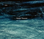 Ralph Towner: My Foolish Heart - CD
