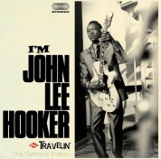 John Lee Hooker: I'm John Lee Hooker + Travelin' + 5 Bonus Tracks - CD
