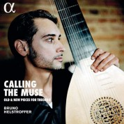 Bruno Helstroffer: Calling the Muse / Old & New Pieces For Theorbo - Plak