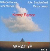 Kenny Barron: What If? - Plak