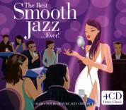 Çeşitli Sanatçılar: The Best Smooth Jazz...Ever! - CD