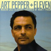 Art Pepper: + Eleven + 4 Bonus Tracks - CD