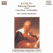 Rameau: Pieces De Clavecin / Cinq Pieces / La Dauphine - CD