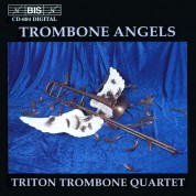 Triton Trombone Quartet: Trombone Angels - CD