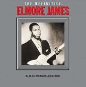 Elmore James: The Definitive Elmore James - Plak