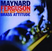 Maynard Ferguson: Brass Attitude - CD