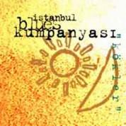 İstanbul Blues Kumpanyası: Kökler - CD