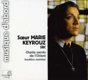 Soeur Marie Keyrouz: Eastern Sacred Chants - CD