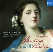 Vivica Genaux, Cappella Gabetta: A Tribute To Faustina Bordoni - CD