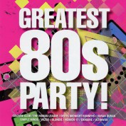 Çeşitli Sanatçılar: The Greatest 80s Party! - CD