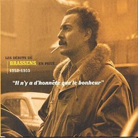 Georges Brassens: Il N'y A D'honnête Que Le Bonheur - CD