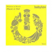 Çeşitli Sanatçılar: Babylon Vol.2 Music is Hot - CD