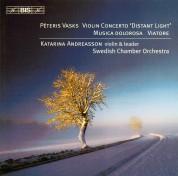 Swedish Chamber Orchestra, Katarina Andreasson: Vasks: Violin Concerto - CD