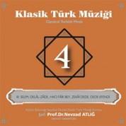 Nevzat Atlığ, Kültür Bakanlığı Devlet Klasik Türk Müziği Korosu: Klasik Türk Müziği 4 - CD