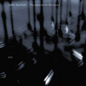 John Surman: The Spaces In Between - CD