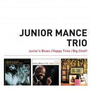Junior Mance: Junior's Blues + Happy Time + Big Chief! + 5 Bonus Tracks - CD
