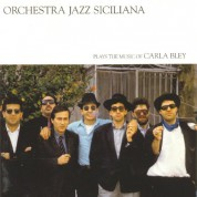 Orchestra Jazz Siciliana: Plays The Music Of Carla Bley - Plak