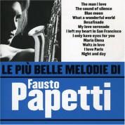Fausto Papetti: Le Piu Belle Melodie Di Fausto Papetti - CD