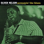 Oliver Nelson: Screamin' The Blues - Plak