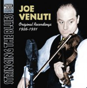 Venuti, Joe: Stringing the Blues (1926-1931) - CD