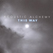 Acoustic Alchemy: This Way - CD