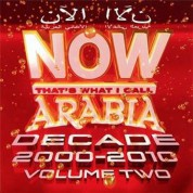 Çeşitli Sanatçılar: Now That's What I Call Arabia Decade 2000-2010 - CD
